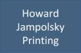 HowardJampolskyPrinting.png